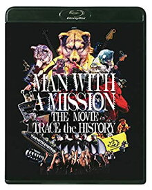 BD/MAN WITH A MISSION/MAN WITH A MISSION THE MOVIE -TRACE the HISTORY- Blu-ray