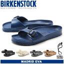 [最大2000円OFFクーポン配付中 5/25-1:59まで] ビルケンシュトック(BIRKENSTOCK) マドリッド EVA MADRID EVA 1281...