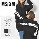 送料無料 MSGM エムエスジーエム スウェットアイデンティティ スウェットシャツ IDENTITY SWEATSHIRT2541MDM99 99 94 レディース