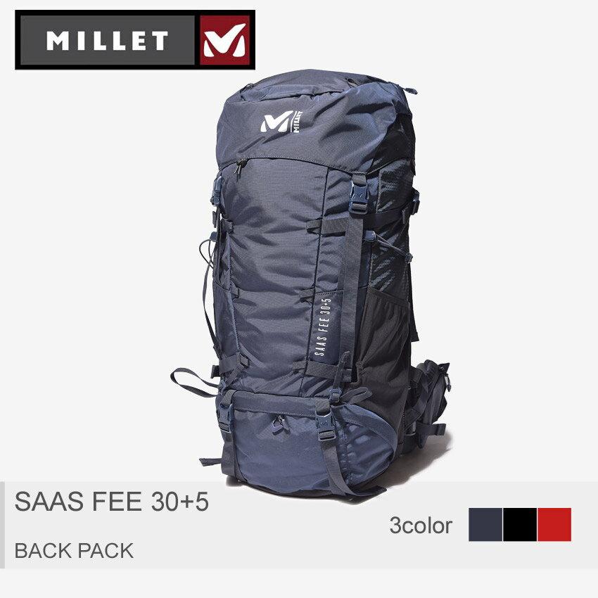 送料無料 MILLET ミレー バックパック 全3色サースフェー 30+5 SAAS FEE 30+5MIS0595 7317 1546 0247 メンズ レディース