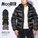 【今だけクーポン配布中】ムーレー BRETT-SH ダウンジャケット MOORER メンズ A20M190 ブラック 黒 アウター ブランド…