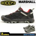 送料無料 キーン(KEEN)マーシャル MARSHALL 全2色 トレッキングシューズ(KEEN 1010166 1010167)メンズ(男性用) スニーカー アウトドア ウォーキング ハイキング シ