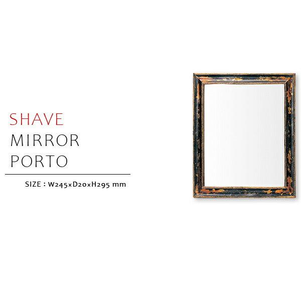 【シェイブミラー/ポルト】 インテリア雑貨 ミラー 鏡 ウッドフレーム スタンドミラー 壁掛け  スクエア ビンテージ シェイブ ポルト 