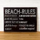 【BEACH RULES】ヴィンテージ風 サインボード(65200)【サインプレート アンティーク調 ブリキ看板 ヴィンテージ調 デザインボード アンティーク風...