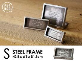 【S】STEEL FRAME / Sサイズ スチールフレーム PUEBCO プエブコフレーム プライスタグ ショップ 備品 ヴェンテージ 錆
