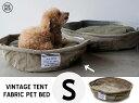 【S】VINTAGE TENT FABRIC PET BED / ビンテージ テントファブリック ペットベッド PUEBCO プエブコ 犬用 カドラー ベ…