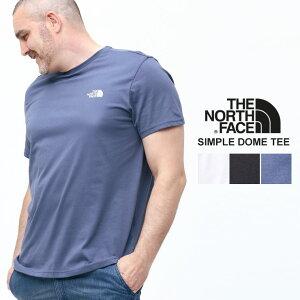 大きいサイズ メンズ THE NORTH FACE (ザ ノースフェイス) 綿100% 胸ロゴ クルーネック 半袖 Tシャツ SIMPLE DOME TEE Tシャツ クルー 半袖 プリント 春 夏 コットン スポーツ NF0A2TX5D22