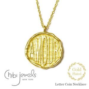 【待望の最新作】≪chibi jewels≫ チビジュエルズ AMOR アモーレ 文字 ロゴ コインネックレス メダリオン ネックレス コイン 14金仕上げ Letter Coin Necklace (Gold)【レディース】 ワンマイルコーデ