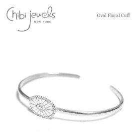 【再入荷】≪chibi jewels≫ チビジュエルズオーバル フラワー シルバー コンチョ バングル Oval Floral Cuff (Silver)【レディース】 ワンマイルコーデ