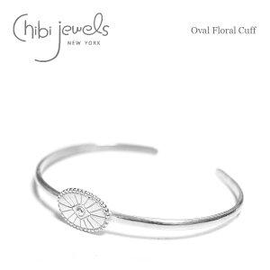 【再入荷】【シルバーアクセ特集 10%OFFクーポン配布中】≪chibi jewels≫ チビジュエルズオーバル フラワー シルバー コンチョ バングル Oval Floral Cuff (Silver)【レディース】【ホワイトデー】【