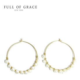 【待望の最新作】≪FULL OF GRACE≫ フルオブグレイス 小粒 パール フープ ピアス Pearl Earrings (Gold)【レディース】 ワンマイルコーデ