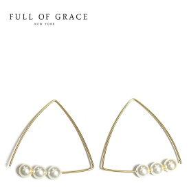 ≪FULL OF GRACE≫ フルオブグレイス 3粒 真珠 パール 三角形 トライアングル フープ ピアス TRIPLER EARRING (Gold)【レディース】 ワンマイルコーデ