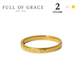 ≪FULL OF GRACE≫ フルオブグレイス全2色 モダンコレクション シンプル ハンマード リング Modern collection Simple Hammered Ring (Gold/Silver)【レディース】【ギフト ラッピング】