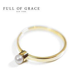 ≪FULL OF GRACE≫ フルオブグレイス モダンコレクション 天然石 一粒パール ゴールドリング Pauline Ring (Gold)【レディース】 ワンマイルコーデ【ギフト ラッピング】