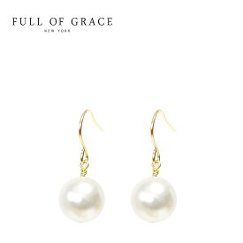 【待望の最新作】≪FULL OF GRACE≫ フルオブグレイスパール シンプル フックピアス Pearl Earrings (Gold)【レディース】 ワンマイルコーデ【ギフト ラッピング】